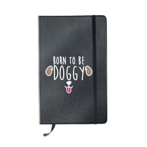 Carnet DOGGY (divers coloris) - I'm Born To Be