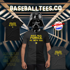 Baseball Tees - Magnus Force Be With You Tee Image