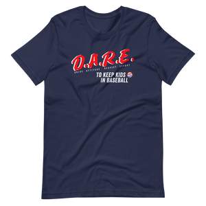 DARE Tee - Baseball Tees