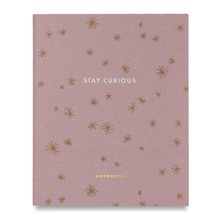 Notebook - Stay Curious