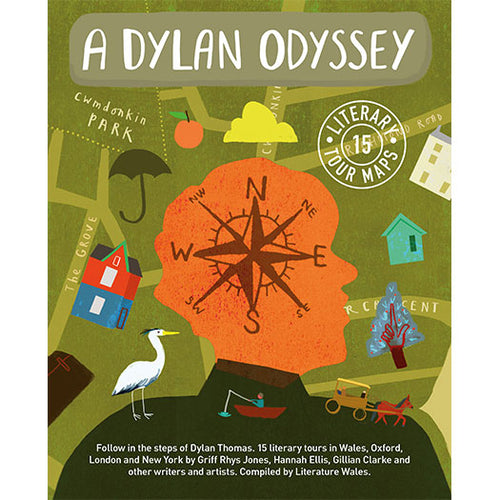 A Dylan Odyssey Literature Wales published by Graffeg