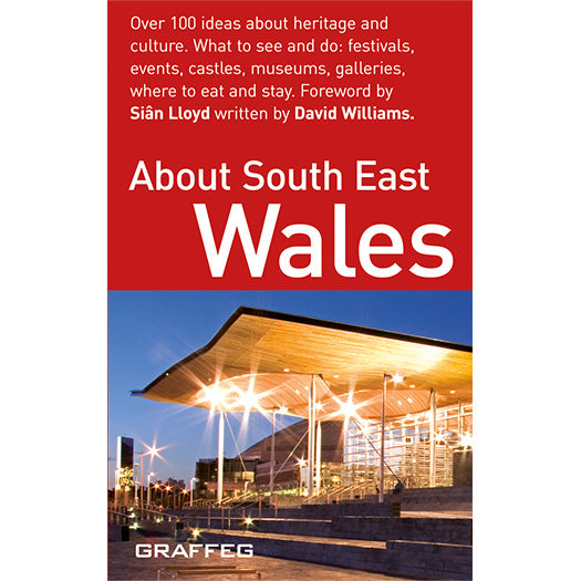 About South East Wales published by Graffeg