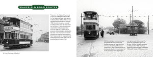 Lost Tramways of England: Bradford by Peter Waller, published by Graffeg. Wakefield Road
