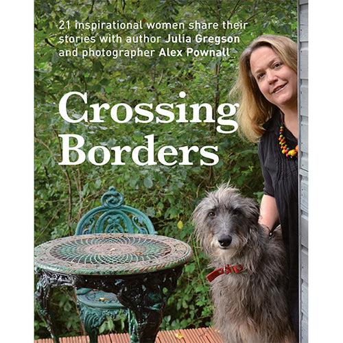 Crossing Borders Julia Gregson published by Graffeg