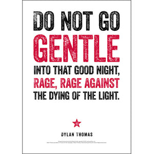 Do Not Go Gentle Dylan Thomas Poster