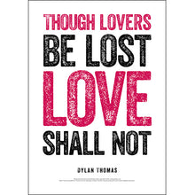 Load image into Gallery viewer, Though Lovers Be Lost Dylan Thomas Poster