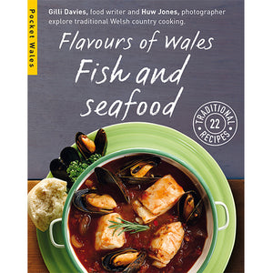 Flavours of Wales PG Pack Pocket Wales Gilli Davies Huw Jones published by Graffeg Fish and Seafood