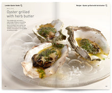 Load image into Gallery viewer, London Oyster Guide by Colin Pressdee, Shellfish Association of Great Britain, published by Graffeg. Oyster grilled with herb butter