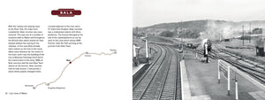 Lost Lines of Wales: Ruabon to Barmouth by Tom Ferris, published by Graffeg. Bala