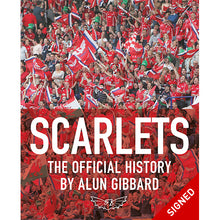 Load image into Gallery viewer, Scarlets The Official History - Signed Edition