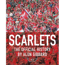Load image into Gallery viewer, Scarlets The Official History