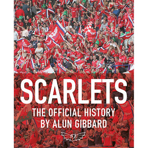 Scarlets The Official History