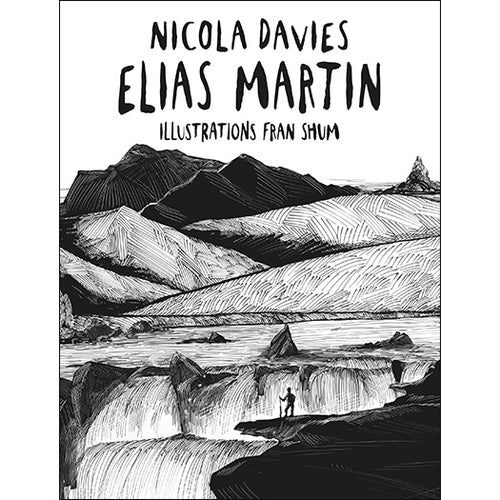 Elias Martin Shadows and Light Series Nicola Davies Fran Shum published by Graffeg