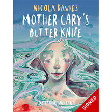 Load image into Gallery viewer, Mother Cary's Butter Knife - Signed Edition