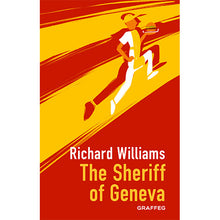 Load image into Gallery viewer, The Sheriff of Geneva
