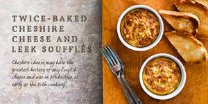 Flavours of England Cheese Gilli Davies Huw Jones published by Graffeg Twice-Baked Cheshire Cheese and Leek Soufflés
