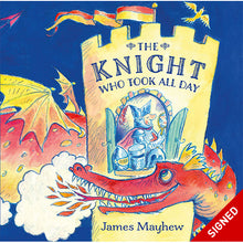 Load image into Gallery viewer, The Knight Who Took All Day - Signed Edition