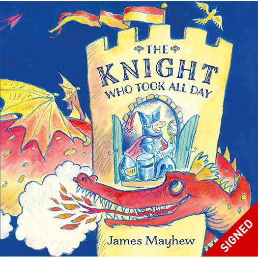 The Knight Who Took All Day - Signed Edition