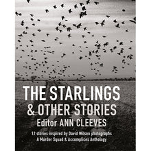 Load image into Gallery viewer, The Starlings & Other Stories