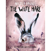 Load image into Gallery viewer, The White Hare