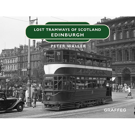Lost Tramways: Edinburgh