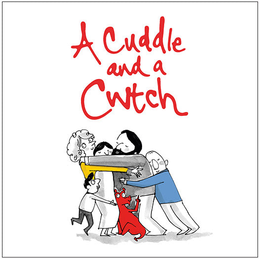 A Cuddle and a Cwtch Greetings Cards
