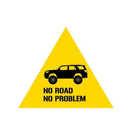 4runner  warning no problem sticker peel / stick - OGRAPHICS