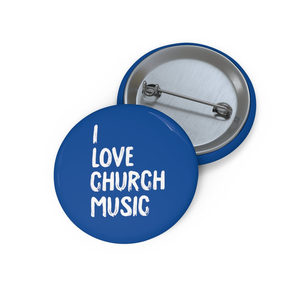 I Love My Church Pin Buttons (Blue)