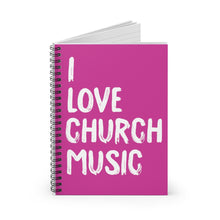 Load image into Gallery viewer, I Love Church Music Spiral Notebook (Pink)