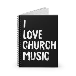 I Love Church Music Spiral Notebook (Black)