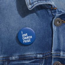 Load image into Gallery viewer, I Love My Church Pin Buttons (Blue)