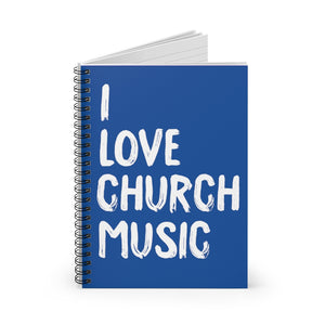 I Love Church Music Spiral Notebook (Blue)