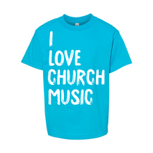 Load image into Gallery viewer, I Love Church Music Youth T-Shirt