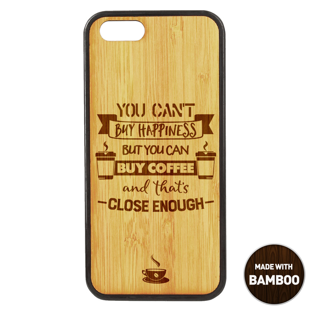 You Can´t Buy Happiness Wooden Phone Case / The Coffee House Collection Phone case - iWood inc