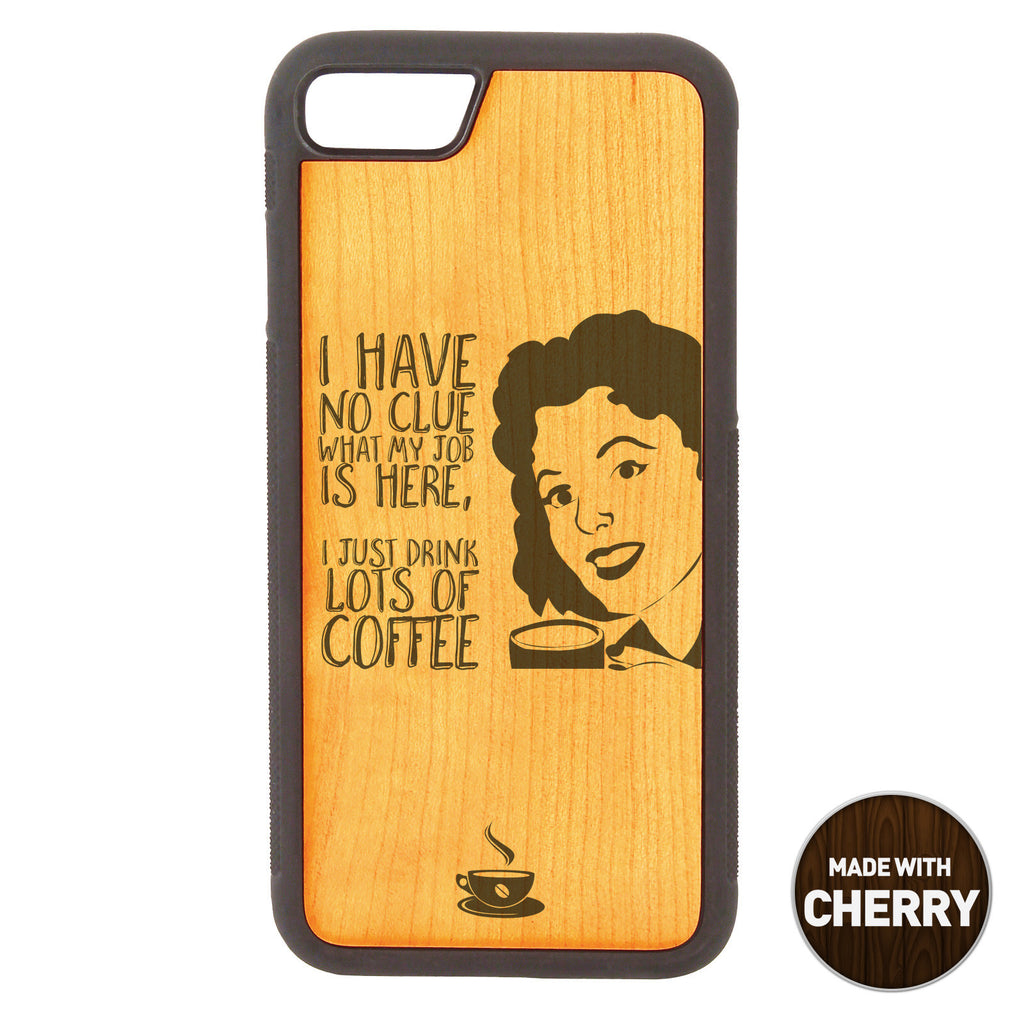 I Have No Clue Wooden Phone Case / The Coffee House Collection Phone case - iWood inc