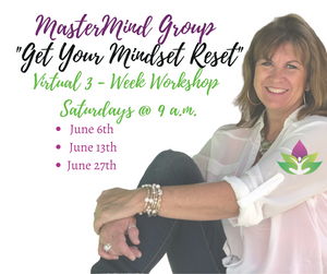 Get Your Mindset Reset Zoom Workshop