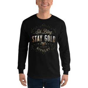 Stay Gold ~ Unisex Long Sleeve Shirt - SIB.BLING RIVALRY