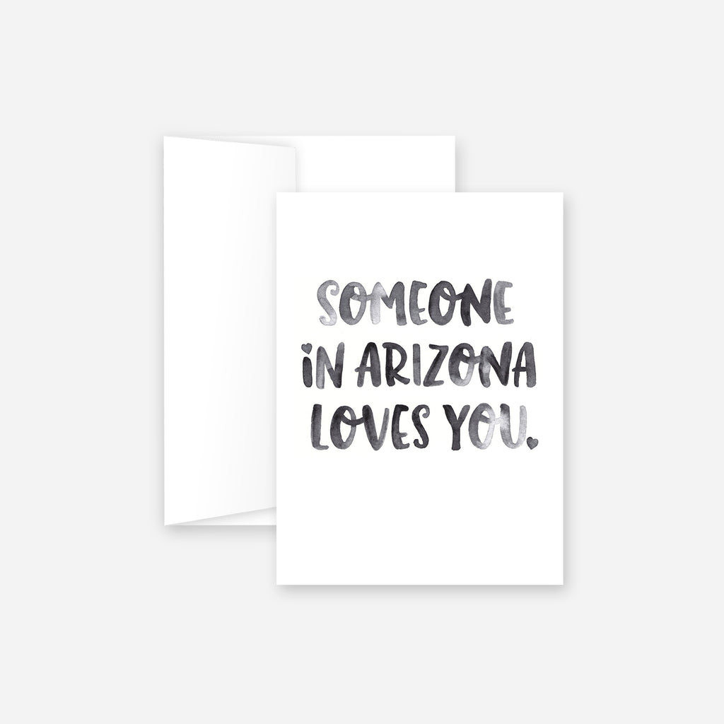 Someone in Arizona Loves You Greeting Card