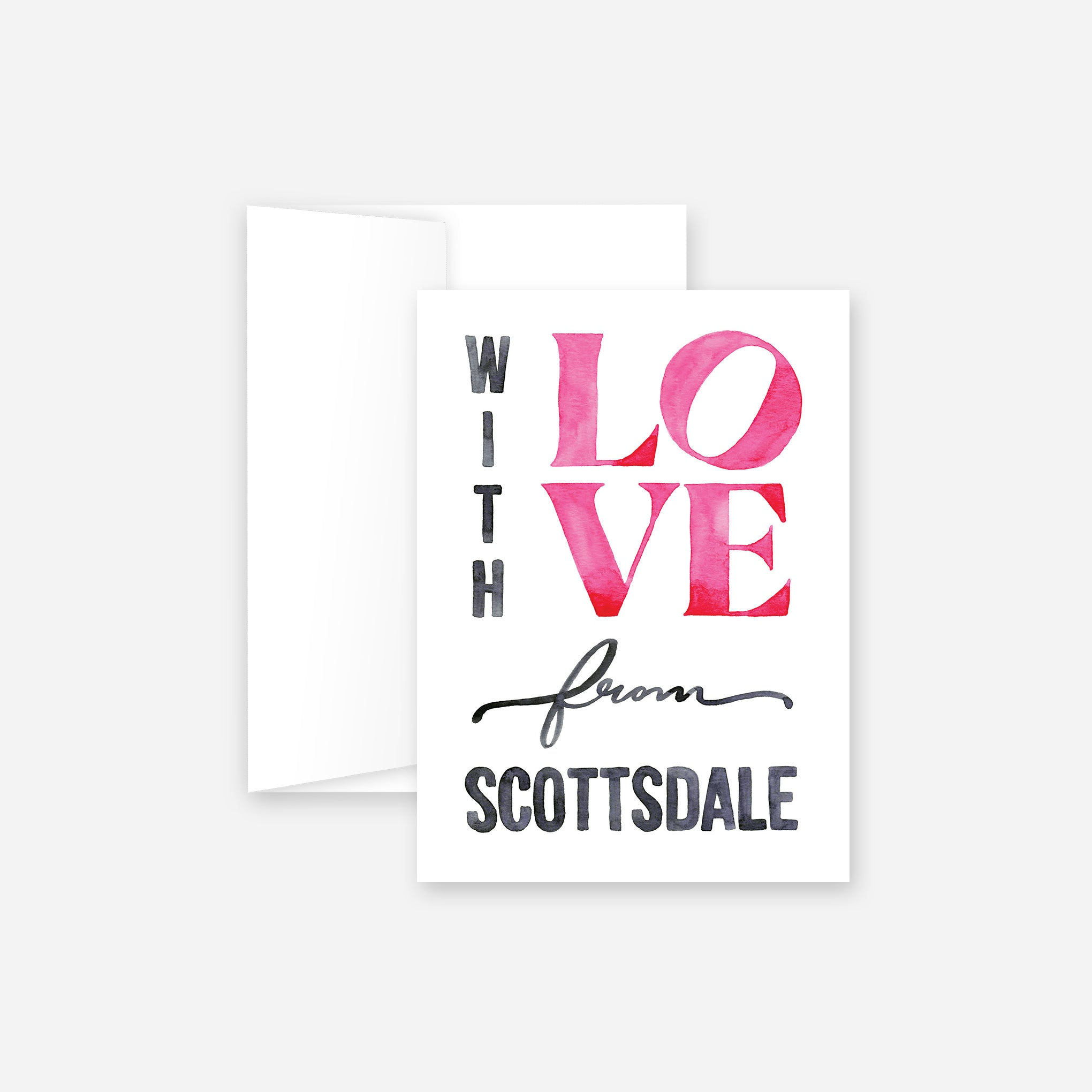With Love From Scottsdale Greeting Card