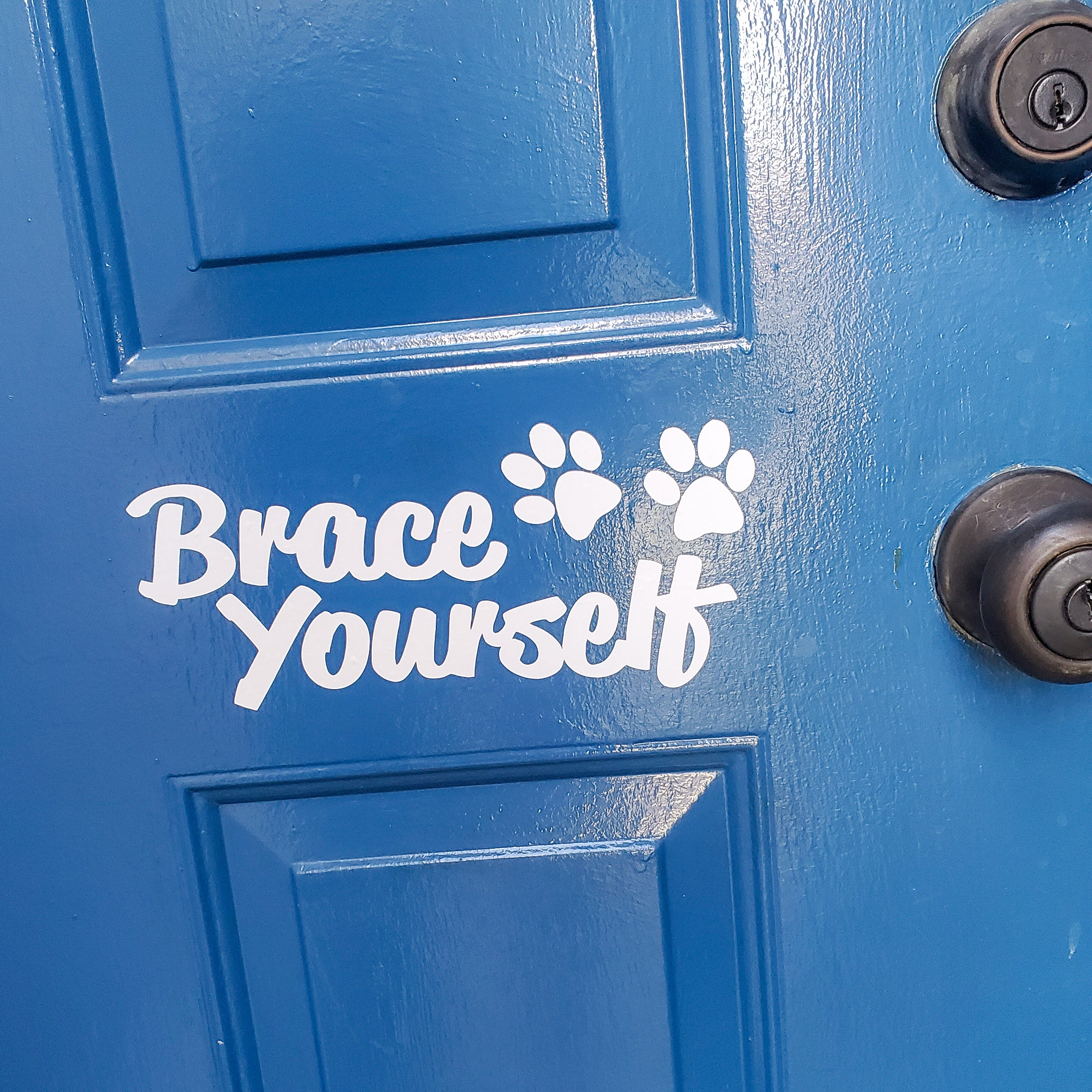 Brace Yourself Front Door Decal
