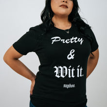 Load image into Gallery viewer, Pretty & Wit It T-Shirt - Black