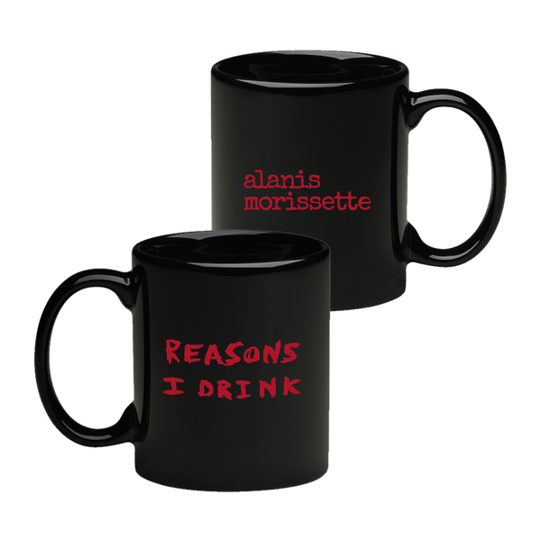 The Reasons I Drink Mug