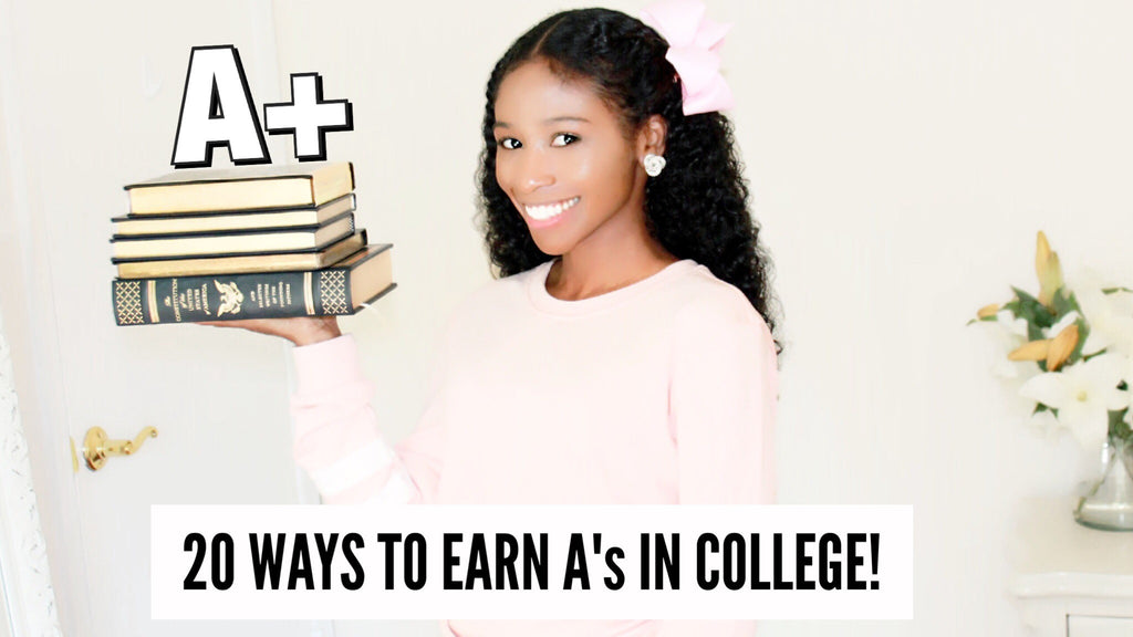 20 Wonderful Ways to Earn Straight A's in College!
