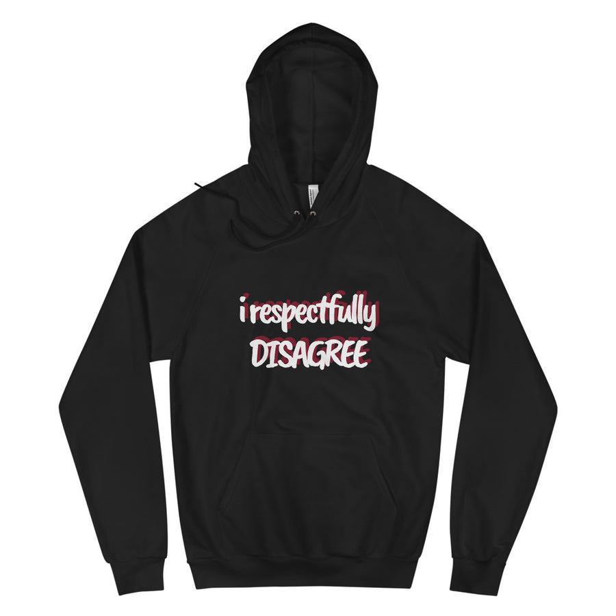 I Respectfully Disagree Hoodie - vinita sharma collections