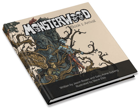 Monsterwood Book One | Arrival – 72 pages, 9″x12″ Full-color hardcover