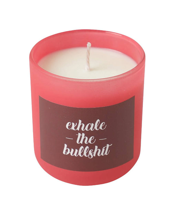 Exhale the Bullshit Watermelon Candle