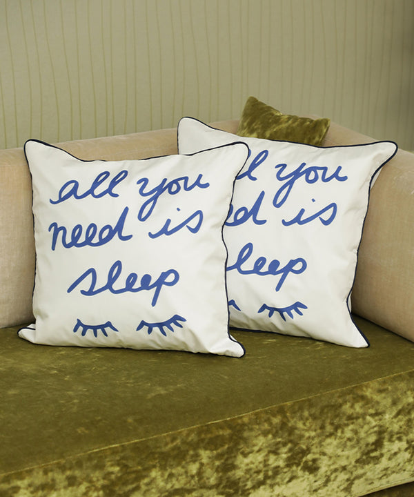 All You Need is Sleep Cushion