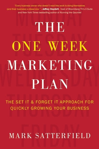 The One Week Marketing Plan - BRAND NEW