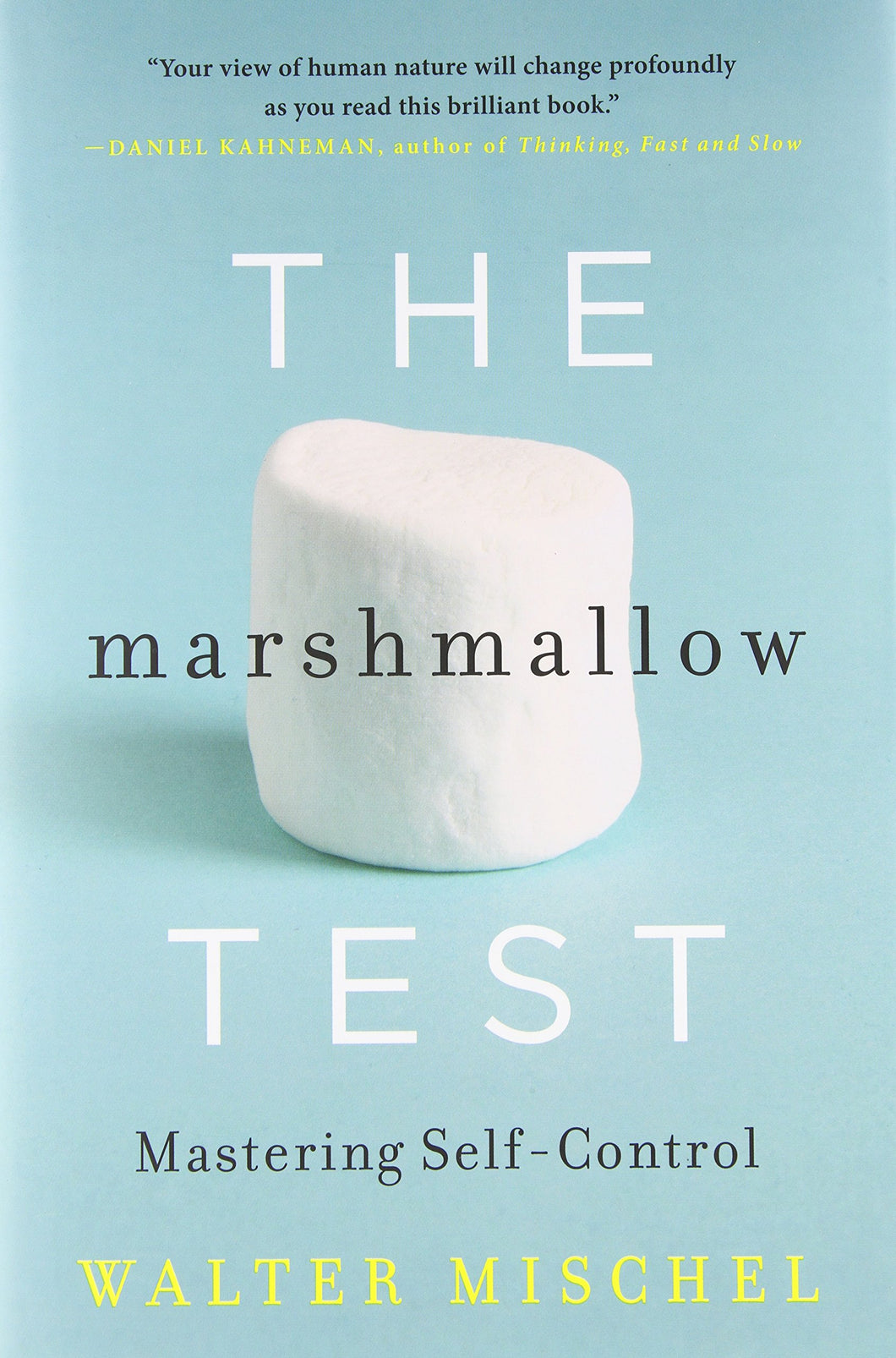 The Marshmallow Test - BRAND NEW