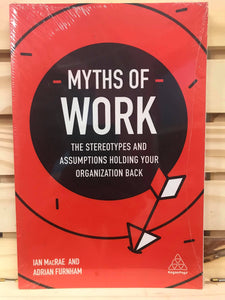 Myths of Work - BRAND NEW